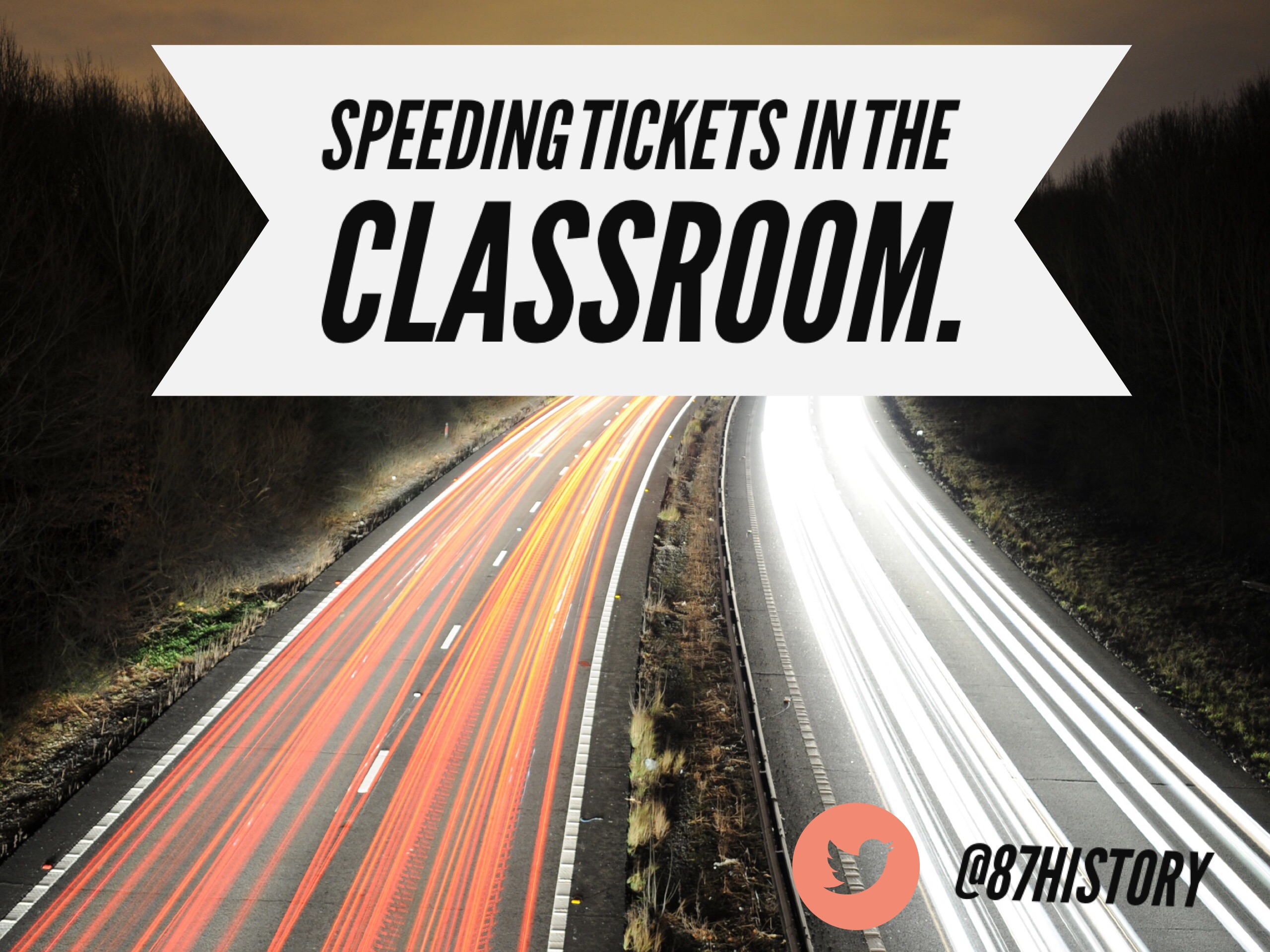 Speeding tickets…in the classroom!