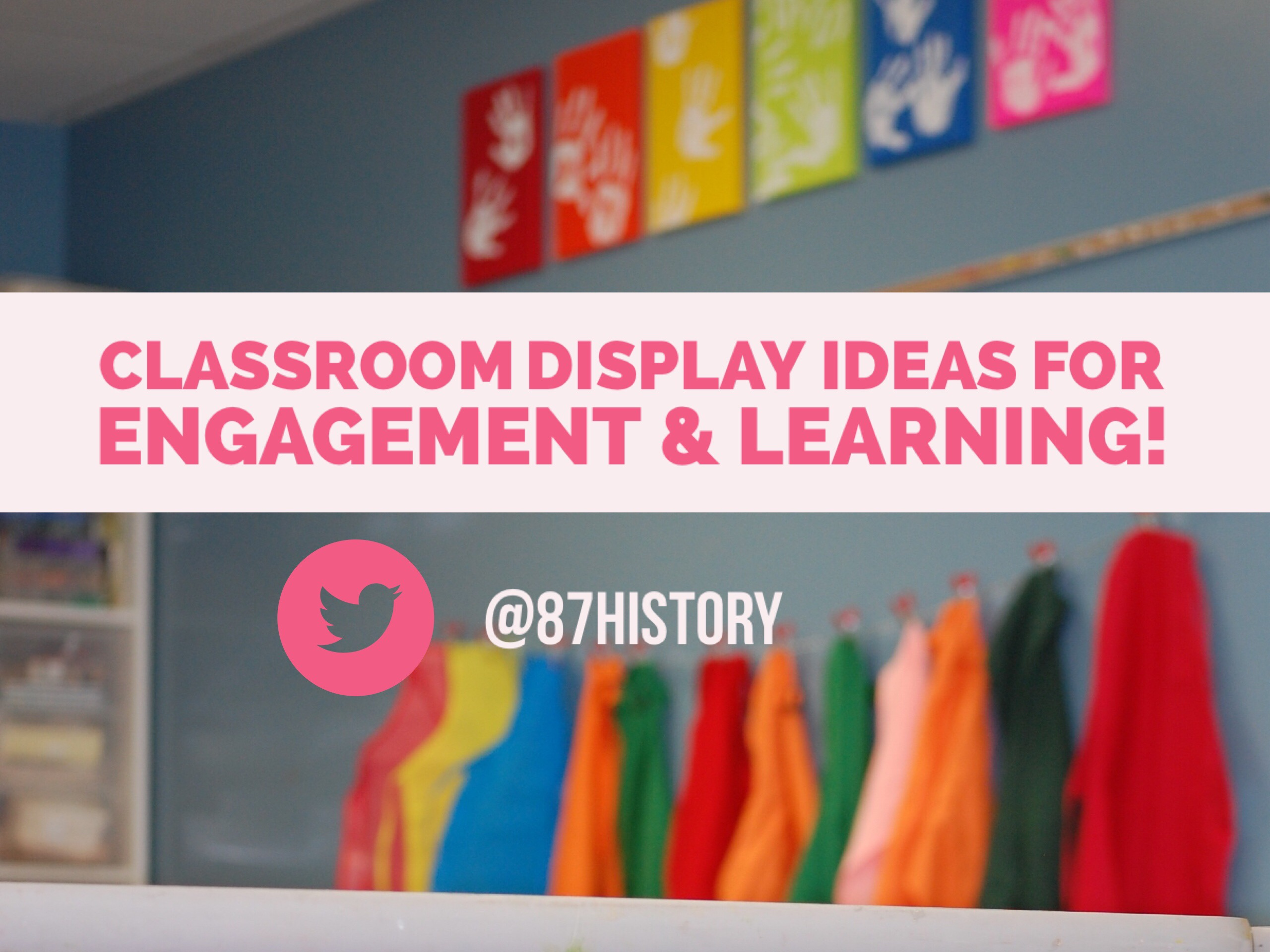 Classroom displays for engagement and learning!