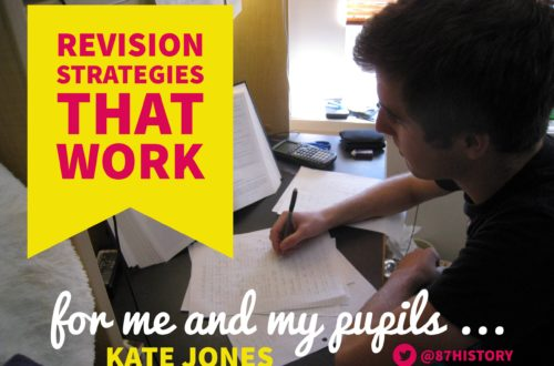 Revision strategies that work for me and my pupils …