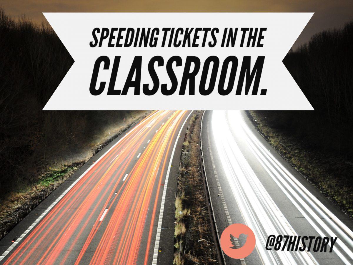 Speeding tickets…in the classroom!