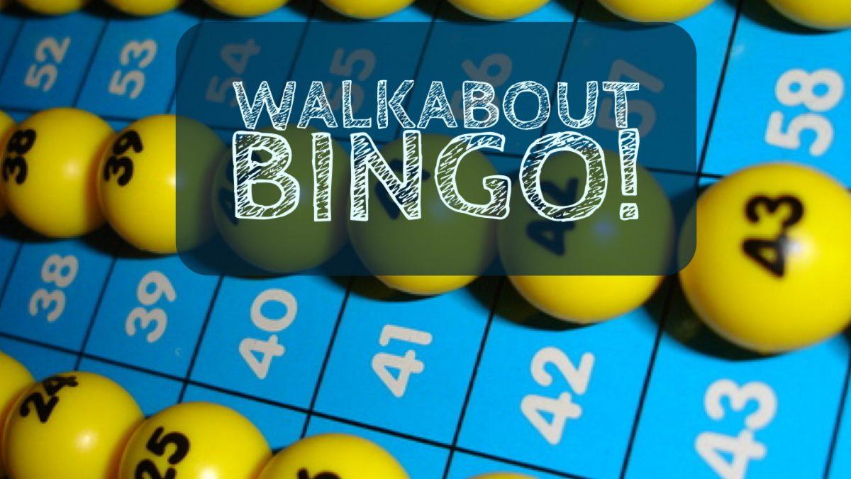 Walkabout Bingo!