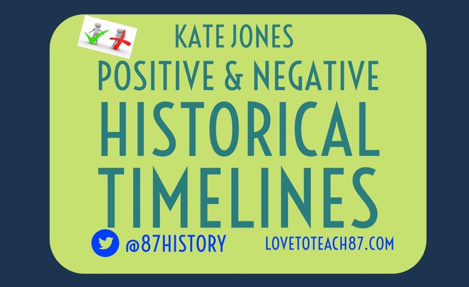positive and negative historical timelines love to teach