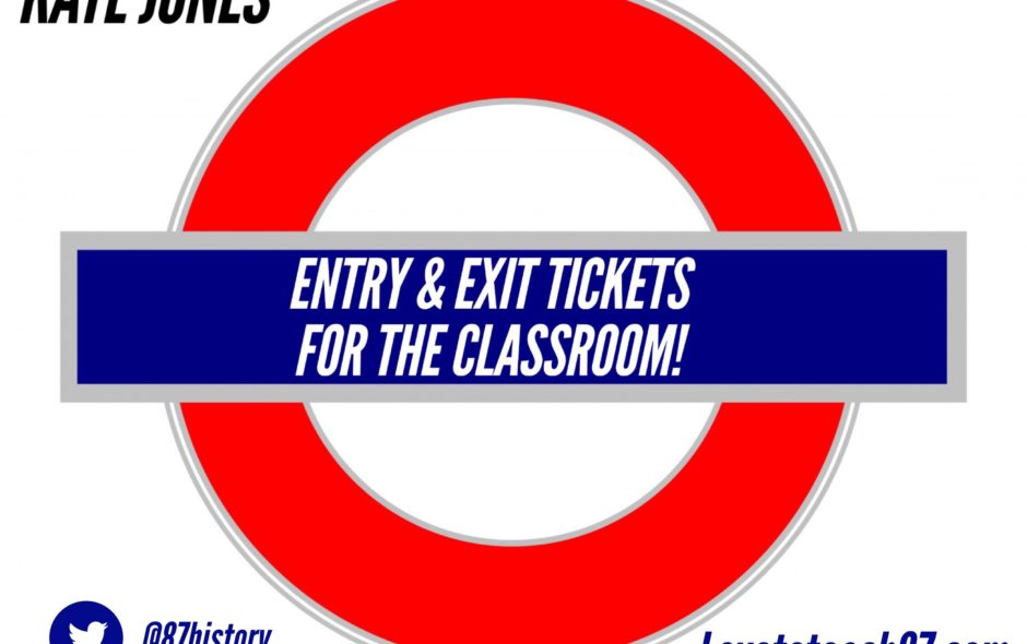 Entry & exit tickets for the classroom!