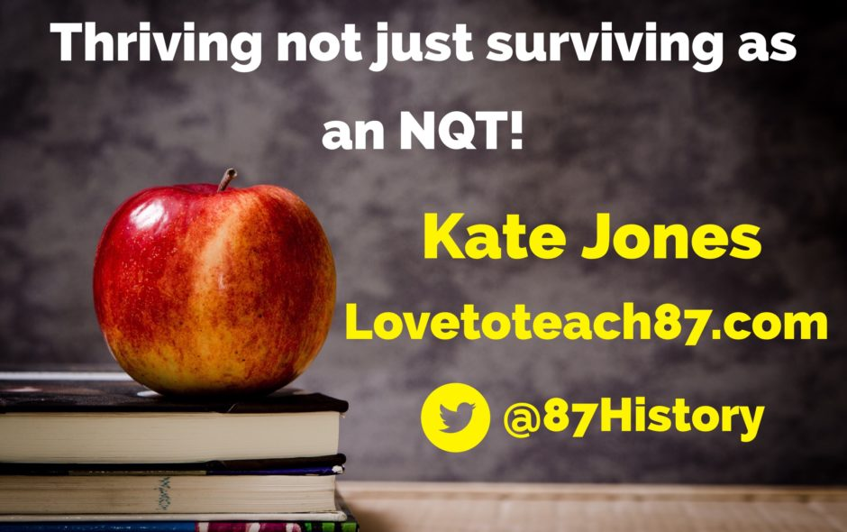 Thriving not just surviving as an NQT!