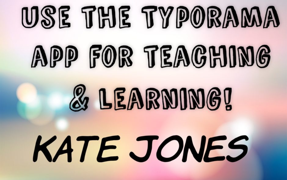 Ten ways to use Typorama app for Teaching and Learning!