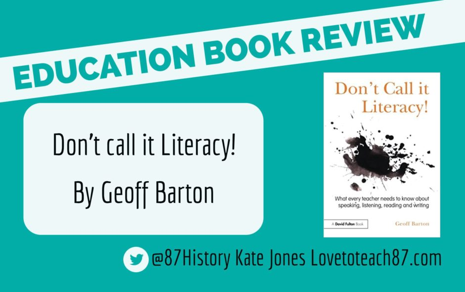 Don't Call it Literacy! by Geoff Barton book review