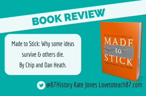 Book review – Made to Stick by Chip and Dan Heath
