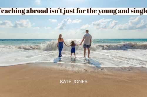 Teaching abroad isn't just for the young and single!